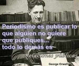 Periodismo. George Orwel