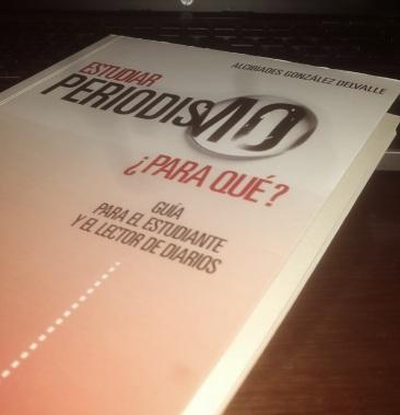 Libro Alcibiadez González Delvalle. Periodismo